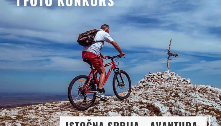 "FOTO konkurs ""Istočna Srbija – Avantura"""